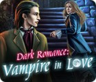 Dark Romance: Vampire in Love juego
