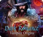 Dark Romance: Vampire Origins juego