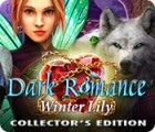 Dark Romance: Winter Lily Collector's Edition juego