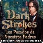 Dark Strokes: Los Pecados de Nuestros Padres Edición Coleccionista juego