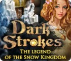 Dark Strokes: The Legend of the Snow Kingdom juego