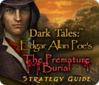 Dark Tales: Edgar Allan Poe's The Premature Burial Strategy Guide juego