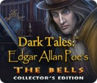 Dark Tales: Edgar Allan Poe's The Bells Collector's Edition juego