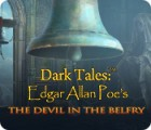 Dark Tales: Edgar Allan Poe's The Devil in the Belfry juego