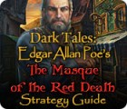 Dark Tales: Edgar Allan Poe's The Masque of the Red Death Strategy Guide juego