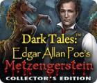 Dark Tales: Edgar Allan Poe's Metzengerstein Collector's Edition juego