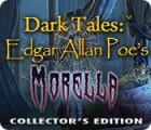 Dark Tales: Edgar Allan Poe's Morella Collector's Edition juego