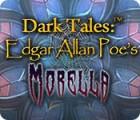Dark Tales: Edgar Allan Poe's Morella juego