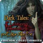 Dark Tales: El entierro prematuro por Edgar Allan Poe Edición Coleccionista juego