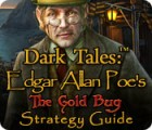 Dark Tales: Edgar Allan Poe's The Gold Bug Strategy Guide juego