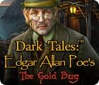 Dark Tales: El Escarabajo Dorado de Edgar Allan Poe juego