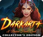 Darkarta: A Broken Heart's Quest Collector's Edition juego