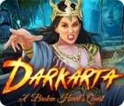 Darkarta: A Broken Heart's Quest juego