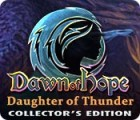 Dawn of Hope: Daughter of Thunder Collector's Edition juego