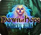 Dawn of Hope: Frozen Soul juego