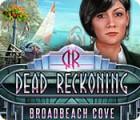 Dead Reckoning: Broadbeach Cove juego
