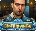 Dead Reckoning: Lethal Knowledge juego