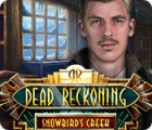 Dead Reckoning: Snowbird's Creek Collector's Edition juego