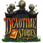 Deadtime Stories juego