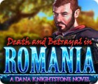 Death and Betrayal in Romania: A Dana Knightstone Novel juego