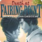 Death at Fairing Point: Una novela de Dana Knightstone juego
