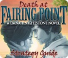 Death at Fairing Point: A Dana Knightstone Novel Strategy Guide juego