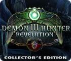 Demon Hunter 3: Revelation Collector's Edition juego