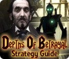 Depths of Betrayal Strategy Guide juego