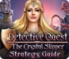 Detective Quest: The Crystal Slipper Strategy Guide juego