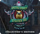Detectives United III: Timeless Voyage Collector's Edition juego