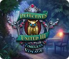 Detectives United III: Timeless Voyage juego