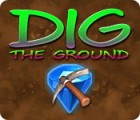 Dig The Ground juego