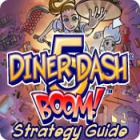 Diner Dash 5: Boom! Strategy Guide juego