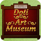 Doli Art Museum juego