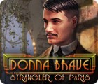 Donna Brave: And the Strangler of Paris juego