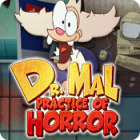 Dr. Mal: Practice of Horror juego