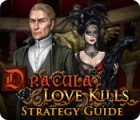 Dracula: Love Kills Strategy Guide juego