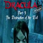Dracula Series Part 3: The Destruction of Evil juego