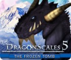 DragonScales 5: The Frozen Tomb juego