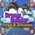 Dream Builder: Parque de Atracciones juego