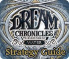 Dream Chronicles: Book of Water Strategy Guide juego