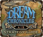 Dream Chronicles: The Book of Air Strategy Guide juego