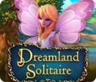 Dreamland Solitaire juego