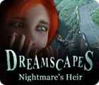 Dreamscapes: Nightmare's Heir juego
