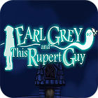 Earl Grey And This Rupert Guy juego