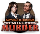 Eastville Chronicles: The Drama Queen Murder juego