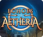 Echoes of Aetheria juego