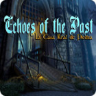 Echoes of the Past: La Casa Real de Piedra juego