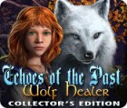 Echoes of the Past: Wolf Healer Collector's Edition juego