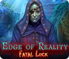 Edge of Reality: Fatal Luck juego